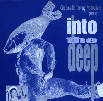 Circomedia - Into The Deep - Music by Roger Mills